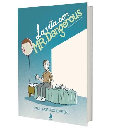 la-vita-con-mr-dangerous
